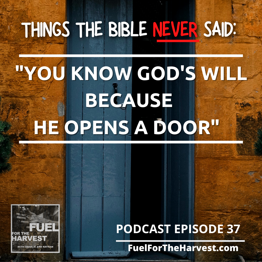 "Episode 37: ""You Know God's Will Because He Opens a Door"" – Things The Bible Never Said"
